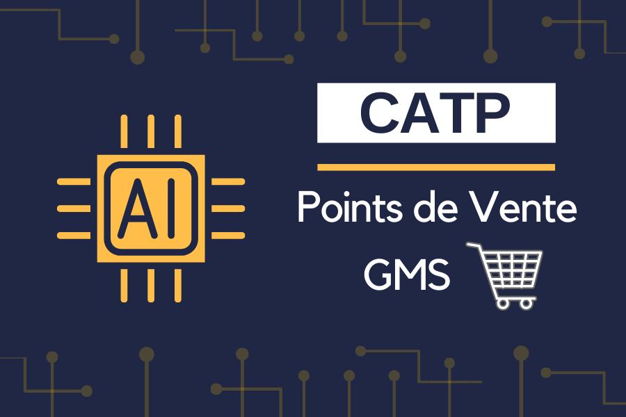 CATP des points de vente GMS